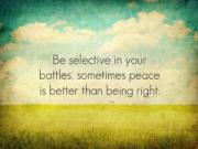 <strong>Be selective in your battles</strong>