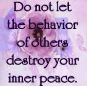 <strong>Do not let the behavior of others destroy your inner peace</strong>